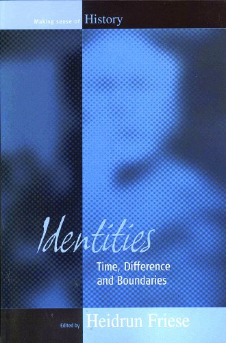 Identities: Time, Difference and Boundaries (Making Sense of History)