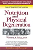 img - for Nutrition and Physical Degeneration book / textbook / text book