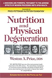 """Cover of """"Nutrition and Physical Degenera..."""