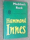 "Maddon""s Rock (0002215144) by Hammond Innes"