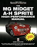 The MG Midget & Austin Healey Sprite High Performance Manual (SpeedPro Series)