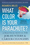 What Color Is Your Parachute? 2014 (Turtleback School & Library Binding Edition) (060632187X) by Bolles, Richard Nelson