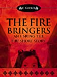The Fire Bringers: An I Bring the Fir...