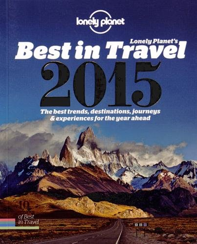 Lonely Planet's the Best in Travel - Lonely Planet