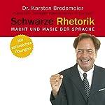 Schwarze Rhetorik   Karsten Bredemeier
