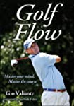 Golf Flow: Master your mind, Master t...