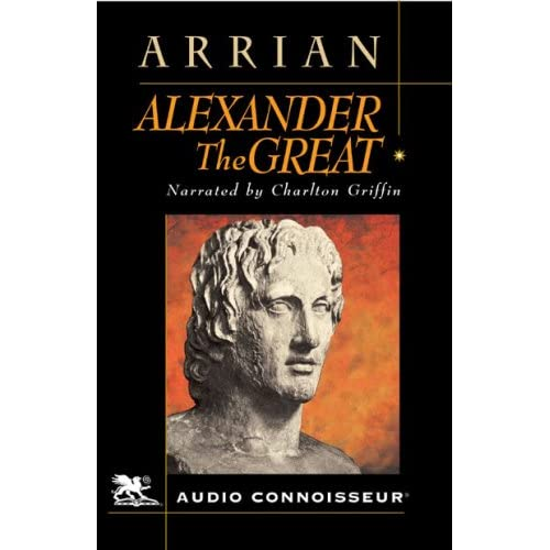 alexander the great according to arrian According to arrian, alexander had to fight with two porus-es, the other one on his return journey  when porus, who exhibited great talent in the battle,.