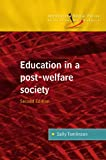 Education in a Post Welfare Society (Introducing Social Policy)