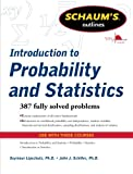 img - for Schaum's Outline of Introduction to Probability and Statistics (Schaum's Outlines) book / textbook / text book