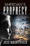Sherdan's Prophecy