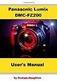 Mr Graham Houghton Panasonic Lumix DMC-FZ200 User's Manual