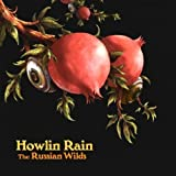 The Russian Wilds Howlin Rain