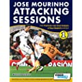 Jose Mourinho Attacking Sessions: 114 Practices from Goal Analysis of Real Madrid's 4-2-3-1