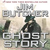 Ghost Story: The Dresden Files, Book 13 | [Jim Butcher]