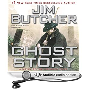 Ghost Story: The Dresden Files, Book 13 (Unabridged)