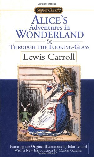 Cover of Alice's Adventures in Wonderland and Through the Looking Glass (Signet Classics)