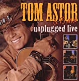 Unplugged: Live Tom Astor