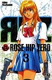 echange, troc Tôru Fujisawa - Rose Hip Zero, Tome 3 :