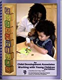 Essentials for Child Development Associates Working with Young Children, 2nd Edition