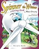 Spinner the Winner - Coloring Book: Coloring Book