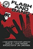 img - for Flash and Bang: A Short Mystery Fiction Society Anthology book / textbook / text book