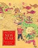 img - for [(Long-Long's New Year )] [Author: Catherine Gower] [Nov-2005] book / textbook / text book