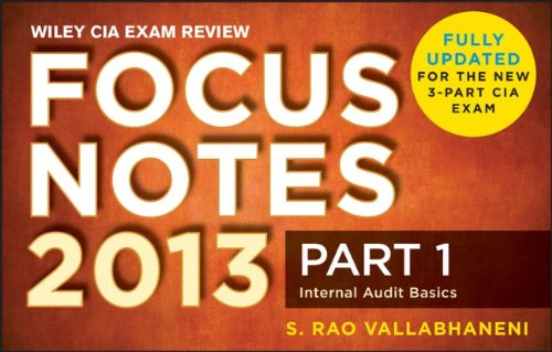 Wiley CIA Exam Review 2013 Focus Notes: Part 1, Internal Audit Basics (Wiley Cia Exam Review Focus Notes)