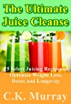 The Ultimate Juice Cleanse - 25 Selec...