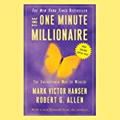 The One Minute Millionaire: The Enlightened Way to Wealth | [Mark Victor Hansen, Robert G. Allen]