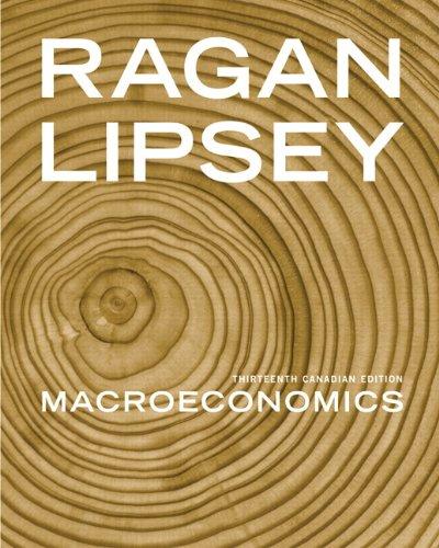 Macroeconomics, Thirteenth Canadian Edition with MyEconLab, 13th Edition