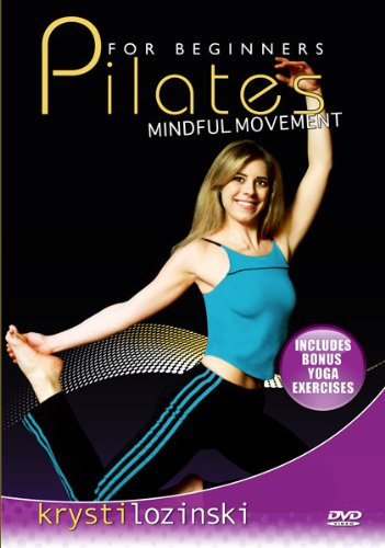 Pilates For Beginners Mindful Movement- Includes Bonus Yoga Exercises