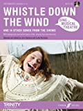 John Gardyne (Editor) Sing Musical Theatre: Whistle Down the Wind