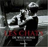 echange, troc Willy Ronis - Les chats de Willy Ronis