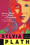 Johnny Panic and the Bible of Dreams (0060955295) by Plath, Sylvia