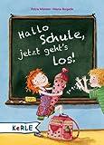 Hallo Schule, jetzt geht's los!