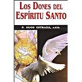 Los Dones del Espíritu Santo (Colección Padre Hugo Estrada)