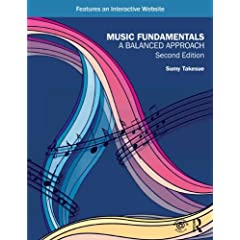 Music Fundamentals: A Balanced Approach, 2nd Edition from Routledge