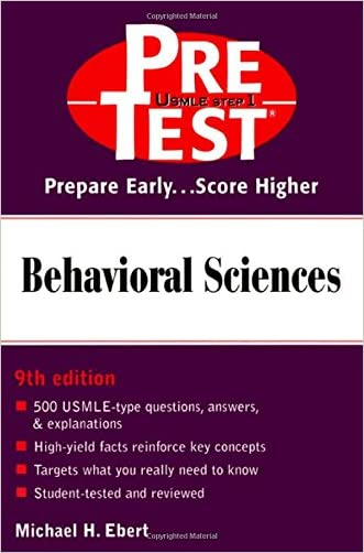 Behavioral Sciences: PreTest Self-Assessment and Review