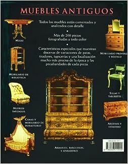 Muebles antiguos / Antique Furniture: Guia ilustrada para