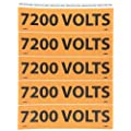 "NMC JL2046O Electrical Marker, Legend ""7200 VOLTS"", 9 Length x 2-1/4"" Height, Pressure Sensitive Vinyl, Black on Orange (Pack of 25)"