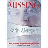 Missing ~ Karin Alvtegen