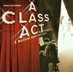 A Class Act: A Musical about Musicals...