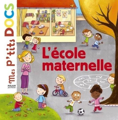 [L'] Ecole maternelle