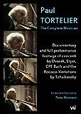 Paul Tortelier / Peter Amman - The Complete Musician - Documentary & Concertos [DVD]