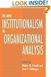 The New Institutionalism in Organizational Analysis