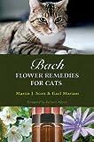 Martin J. Scott Bach Flower Remedies for Cats