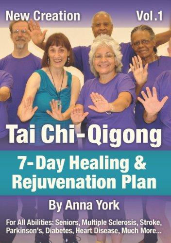New Creation Tai Chi-Qigong: 7-Day Healing & Rejuvenation Plan, Vol. 1