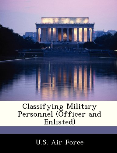 Classifying Military Personnel (Officer and Enlisted)
