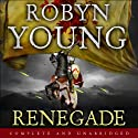 Renegade: Book 2 of the Insurrection Trilogy (       UNABRIDGED) by Robyn Young Narrated by Nick McArdle