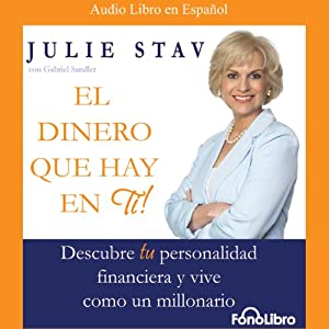 El Dinero Que Hay en Ti (Texto Completo) [The Money in You ] Audiobook